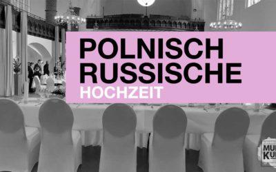 Polnisch Russische Hochzeit in Dortmund